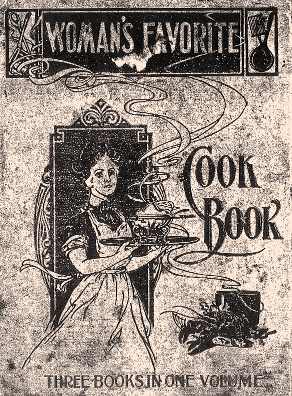 "Cover of ""Woman's Favorite Cook Book,"" published in 1902 and used by the London family. City of Richmond Archives reference file"