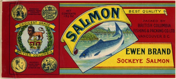 Alexander Ewen was a pioneer in the canning industry on the Fraser River. In 1902 he became the president and largest shareholder of a new firm, The British Columbia Packers' Association. Shown here Ewen Brand Sockeye Salmon label from that era.