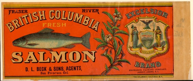 An 1891 Excelsior Brand salmon label. The cannery using this label was at Ladner's Landing, owned by E.A. Wadhams. The company shipped its product through its agents in San Francisco, D.L. Beck & Sons.